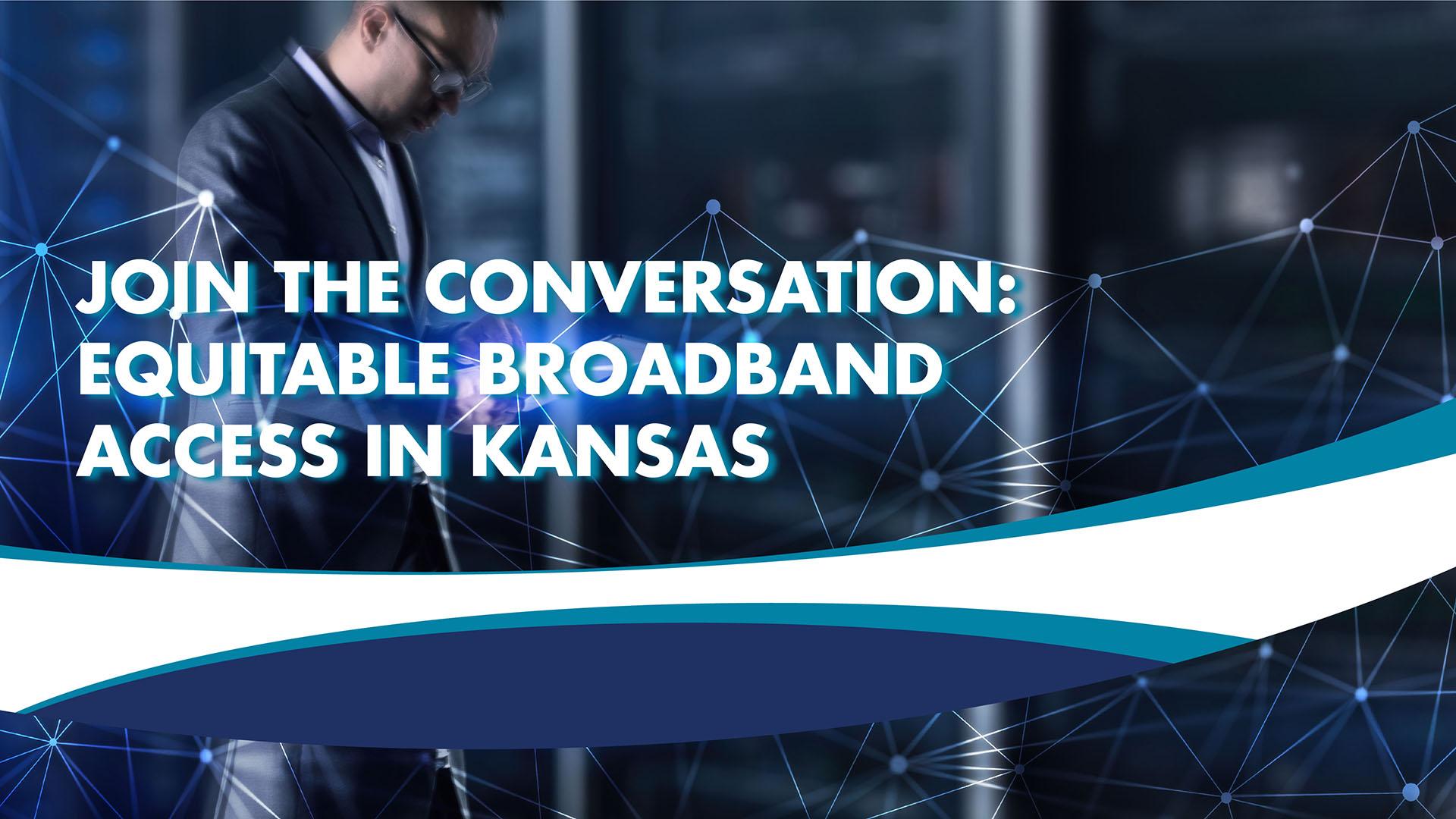 Equitable Broadband Access in Kansass