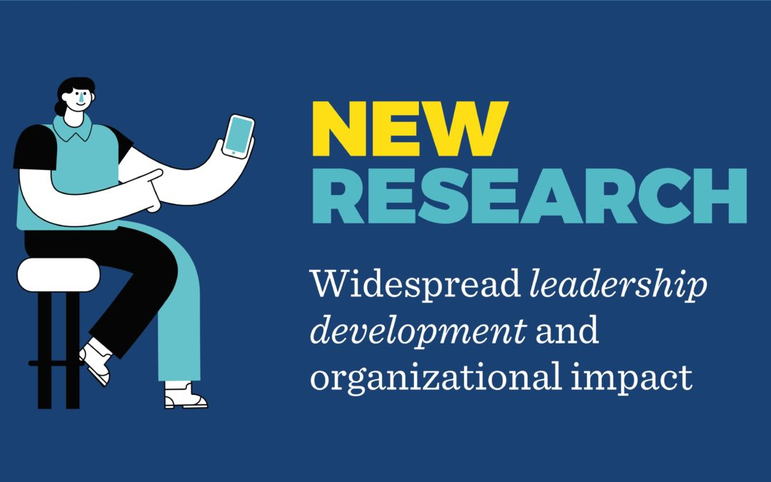 Organizational Impact and Leadership Development Capacity