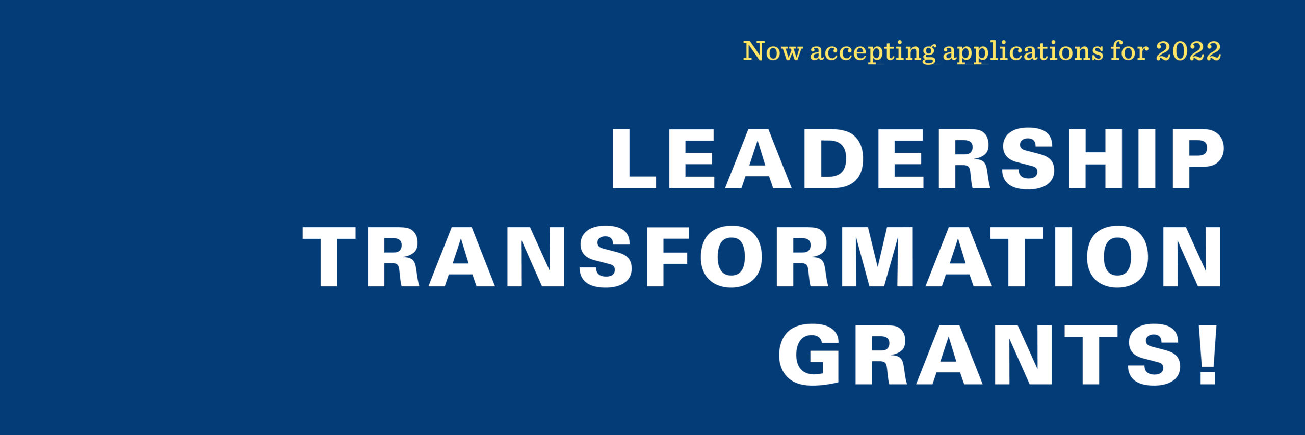 Leadership Transformation Grant Application